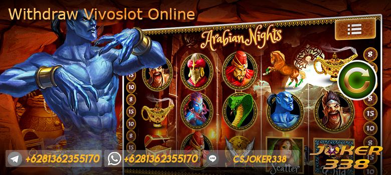 Withdraw Vivoslot Online