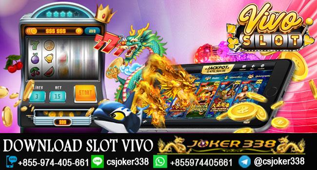 Download Slot Vivo Vivo Slot Daftar Slot Vivo Judi Slot Terbaru